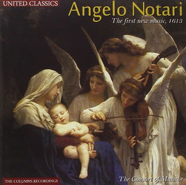 Angelo Notari: The first new music, 1613 (United Classics)