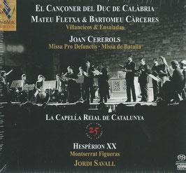 Bartomeo Càrceres, Joan Cererols, Mateu Fletxa: Villancicos & Ensaladas (25 jaar La Capella Reial de Catalunya, Hèsperion XX) (4SACD, Alia Vox)