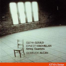 Glenn Gould, Ernest MacMillan: String Quartets (Atma)