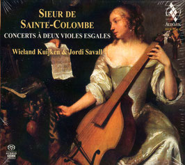 Sieur de Sainte-Colombe: Concerts à deux violes esgales (2SACD, Alia Vox)