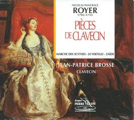 Nicolas Pancrace Royer: Pièces de clavecin (Pierre Verany)