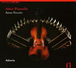 Astor Piazzolla: Adios Noniño (Fuga Libera)