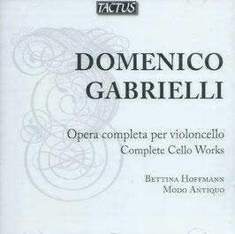 Domenico Gabrielli: Opera completa per violoncello (Tactus)