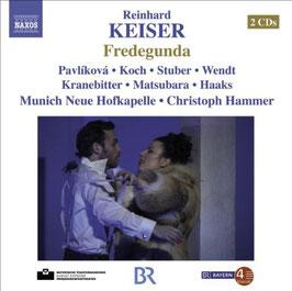 Reinhard Keiser: Fredegunda (2CD, Naxos)