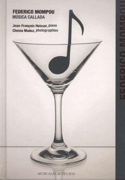 Federico Mompou: Músca Callada (CD+boek, Musicales Actes Sud)