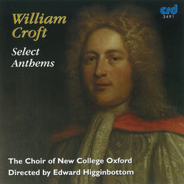 William Croft: Select Anthems (CRD)