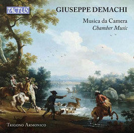 Giuseppe Demachi: Musica da Camera (Tactus)