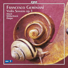 Francesco Geminiani: Violin Sonatas op. 5 - Geminiani's transcription of Cello Sonatas of. 5 (CPO)
