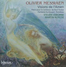Olivier Messiaen: Visions de l'Amen, Pièce sur le tombeau de Paul Dukas, Fantaisie burlesque, Rondeau (Hyperion)