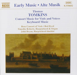 Thomas Tomkins: Consort Music for Viols and Voices, Keyboard Music (Naxos)