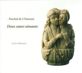 Paschal de L'Estocart: Deux coeurs aimants (Ramée)
