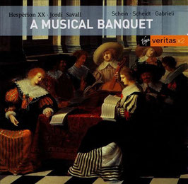 Johann Hermann Schein, Samuel Scheidt, Giovanni Gabrieli, Giuseppe Guami, Andrea Gabrieli: A Musical Banquet (2CD, Virgin Veritas)