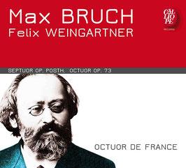 Max Bruch: Septuor op. post., Felix Weingartner: Octuor op. 73 (Calliope)