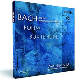 Johann Sebastian Bach, Georg Böhm, Dieterich Buxtehude: Bach and the North German Tradition (SACD, Audite)