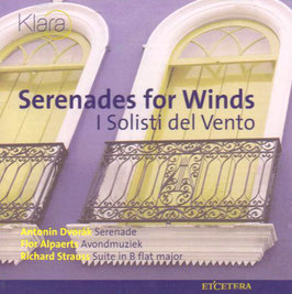 Serenades for Winds: Dvorak, Alpaerts, Strauss (Klara)