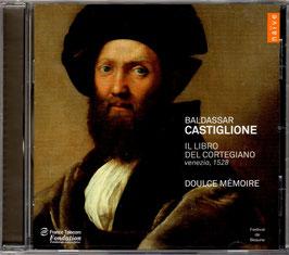 Castiglione, Il Libro del Cortegiano, Venezia 1528 (Naïve)