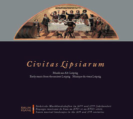 Civitas Lipsiarum, Music aus Alt-Leipzig (Raumklang)