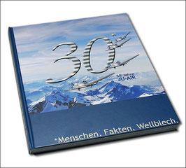 Buch 30 Jahre JU-AIR - Menschen. Fakten. Wellblech