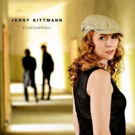 Jenny Kittmann - Großstadtblues