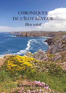 Chroniques de l'îlot Rêveur, bleu soleil