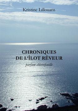 Chroniques de l'îlot Rêveur, parfum chèvrefeuille