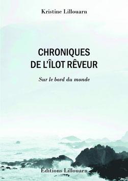 Chroniques de l'îlot Rêveur, sur le bord du monde