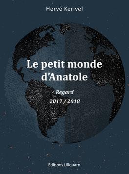 Le petit monde d'Anatole Regard -2017 / 2018