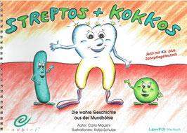 """Streptos und Kokkos"" im Großformat"