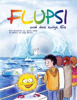 Flupsi und das ewige Eis