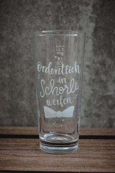 """Glas """"Ordentlich in Schorle werfen"""""""