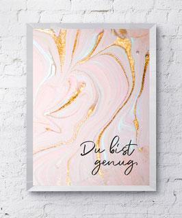Poster Du BIST genug Poster Design Plakat Kunstdruck