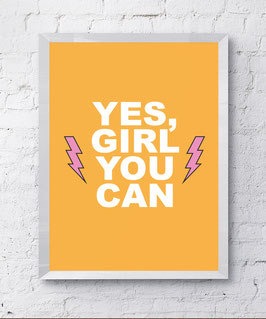 Yes, Girl You Can Poster Design Plakat Kunstdruck