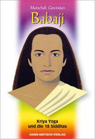 Kriya Yoga und die 18 Siddhas
