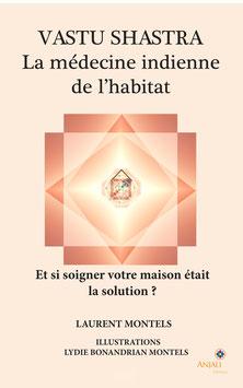 VASTU SHASTRA, MÉDECINE DE L'HABITAT