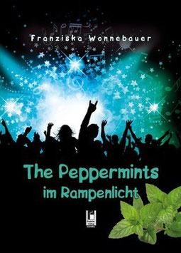 The Peppermints im Rampenlicht (alte Ausgabe als Hardcover)