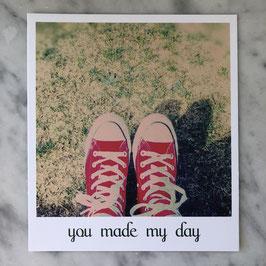 """Fotokarte """"you made my day"""""""