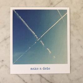"""Fotokarte """"make a date"""""""