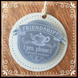 "Etikette ""FRIENDSHIP yes please"" No. 3"