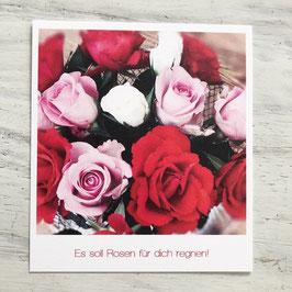 """Fotokarte """"Es soll Rosen für dich regnen!"""""""