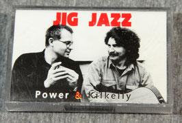 CASSETTE: Brendan Power & Frank Kilkelly - Jig Jazz
