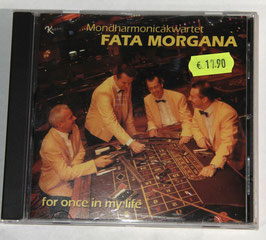 Fata Morgana - For Once In My Life