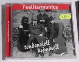 FeelHarmonica - tendenziell kriminell