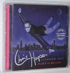 Chris Harper - Blues Is My Life