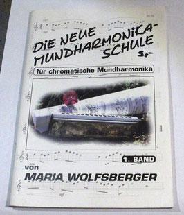 Maria Wolfsberger  - Neue Mundharmonika-Schule Bd. 1