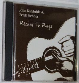 Kirkbride & Eichner - Riches To Rags