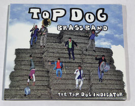 Top Dog Brass Band - The Top Dog Indicator 2011