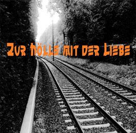 Zur Hölle mit der Liebe (EP)