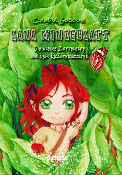 Lana Minzeblatt / Die kleine Zottelelfe aus dem Kräutergarten