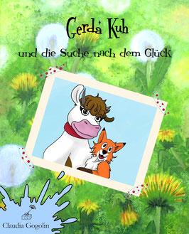 Gerda Kuh und die Suche nach dem Glück mit Widmung