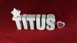 Beton, Steinguss Buchstaben 3D Deko Namen TITUS als Geschenk verpackt!